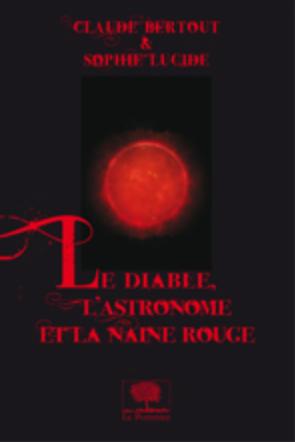 Le diable, l'astronome et la naine rouge (extrait)