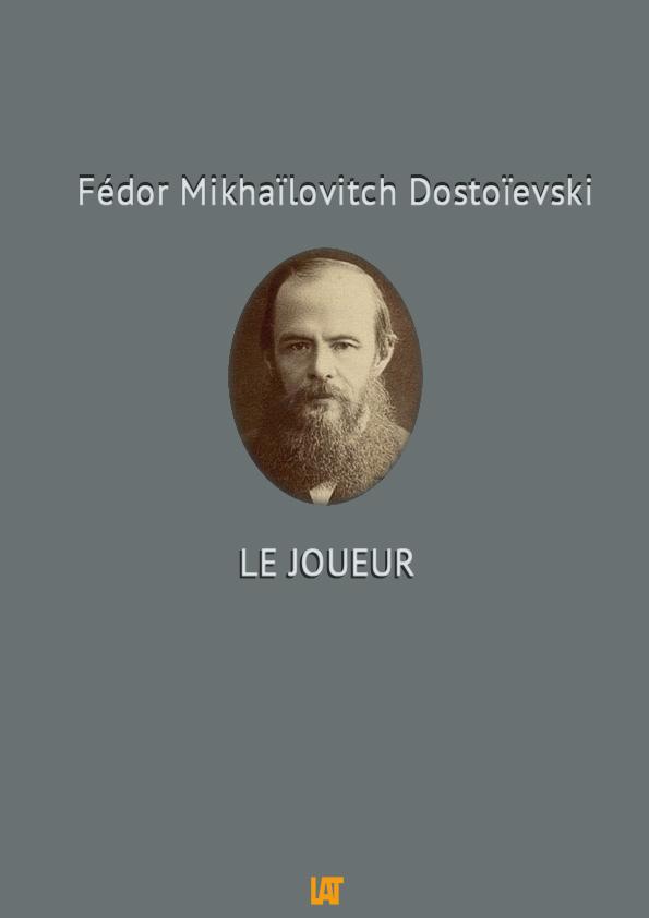 Dostoievski Le joueur