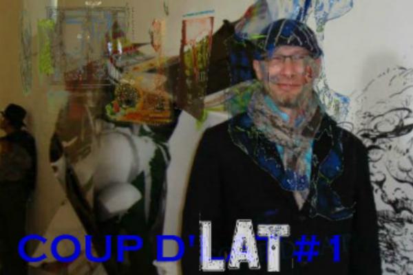 COUP D'LAT #1 (Entretien avec Baptiste Roux)